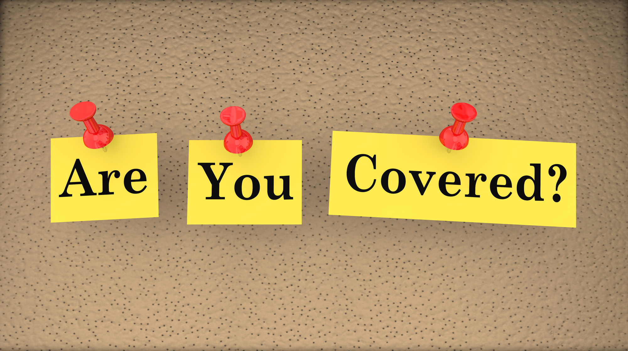 Are You Covered words pinned on corkboard